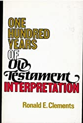 One Hundred Years of Old Testament Interpretation