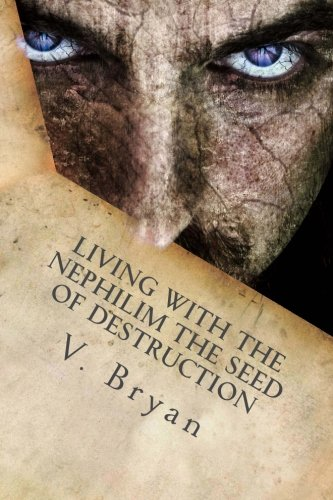 Price comparison product image Living with the Nephilim the Seed of Destruction (Nephilim Imprint) (Volume 1)