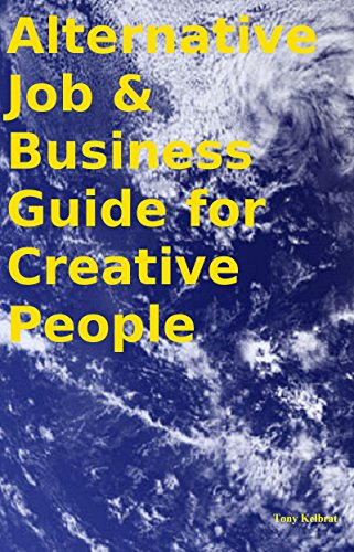 Alternative Job & Business Guide for Creative People