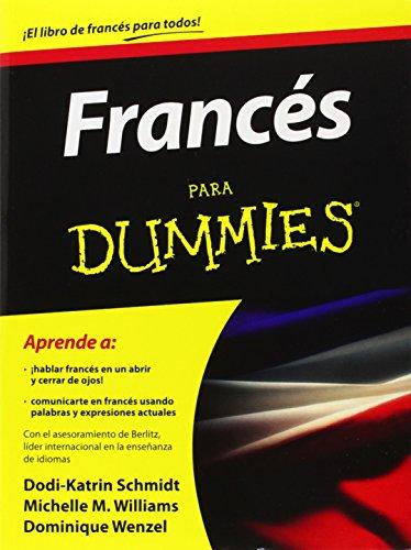 Francés para Dummies (For Dummies) (Spanish Edition) (Spanish) Paperback – January 17, 2012