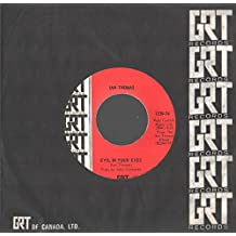 "Ian Thomas: Evil In Your Eyes / Come The Son 7"" 45 VG++ Canada GRT 1230-74"