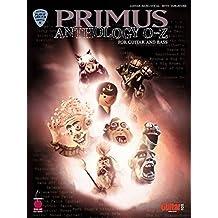 Primus Anthology - O thru Z: for Guitar and Bass