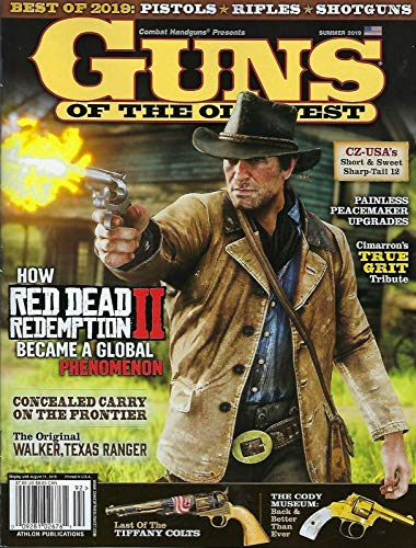 - Guns of the Old West Summer 2019
