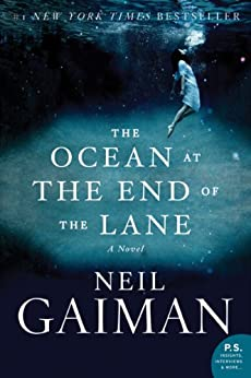 The Ocean at the End of the Lane: A Novel by [Gaiman, Neil]