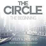 The Circle: The Beginning |  Ashley & JaQuavis