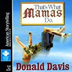 That's What Mamas Do | Donald Davis