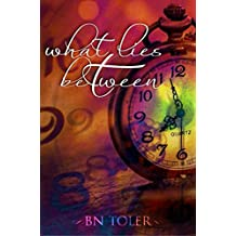 What Lies Between (Where One Goes Book 2)