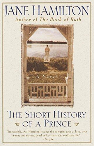 The Short History of a Prince: A Novel