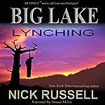 Big Lake Lynching | Nick Russell
