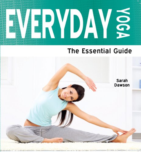 Everyday Yoga: The Essential Guide (Need2Know Books Book 85 ...