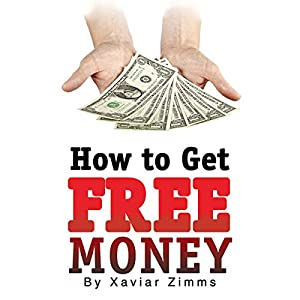 How to Get Free Money Audiobook