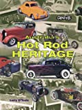 Australia's Hot Rod Heritage, Larry O'Toole, 0949398985