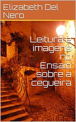 Leitura e imagens no Ensaio sobre a cegueira