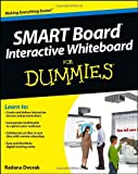 SMART Board® Interactive Whiteboard for Dummies, Radana Dvorak, 1118376684