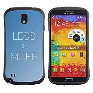 All-Round híbrido de goma duro caso cubierta protectora Accesorio Generación-I BY RAYDREAMMM - Samsung Galaxy Note 3 N9000 N9002 N9005 - More Less Text Inspirational Minimalism Blue