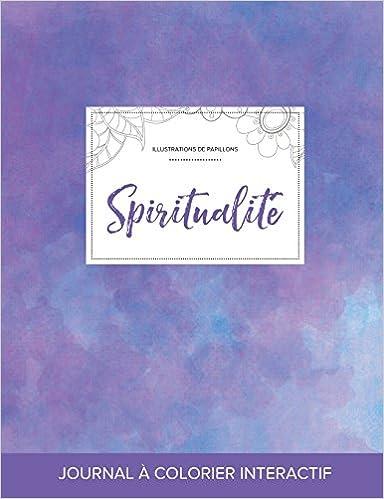 Lire un Journal de Coloration Adulte: Spiritualite (Illustrations de Papillons, Brume Violette) epub pdf