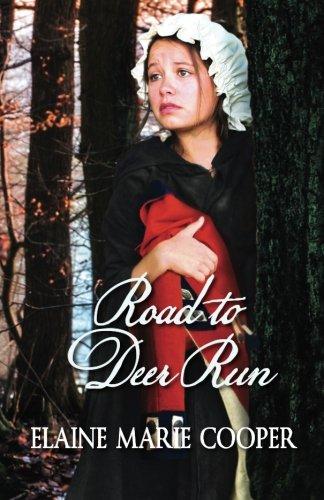 Road to Deer Run (Deer Run Saga) (Volume 1) (Series Run Deer)