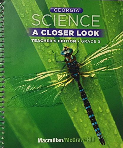 Georgia Science: A Closer Look, Teacher's Edition Grade 5