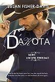 Dakota Bad Boys of Dry River, Wyoming Book 5