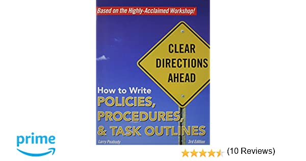 How to Write Policies, Procedures & Task Outlines: Sending Clear ...