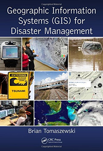 Geographic Information Systems (GIS) for Disaster Management by Routledge