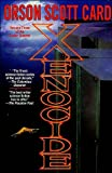 Xenocide(Ender,Book 3)(text only)1st(First)edition byO.S.Card