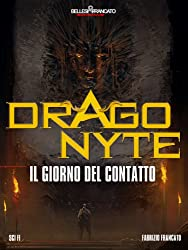 Dragonyte - Il Giorno del Contatto