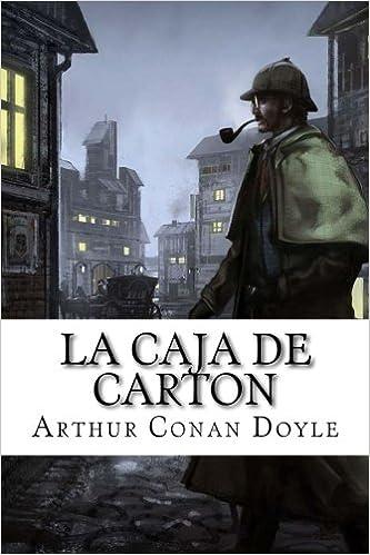 La caja de carton (Spanish Edition): Arthur Conan Doyle, Gabriela Guzman: 9781542430364: Amazon.com: Books