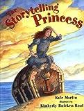 The Storytelling Princess, Rafe Martin, 0399229248