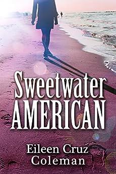 Sweetwater American by [Coleman, Eileen Cruz]