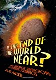 Is the End of the World Near(Age 11-18)
