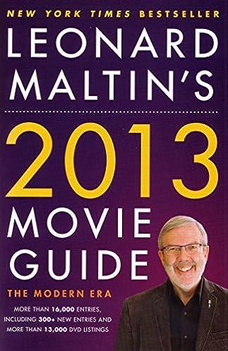 leonard maltin s 2013 movie guide the modern era leonard maltin s rh amazon com leonard maltin movie guide mike clark leonard maltin movie guide 2018