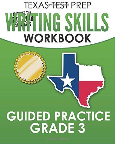 TEXAS TEST PREP Writing Skills Workbook Guided Practice Grade 3: Full Coverage of the TEKS Writing Standards pdf epub