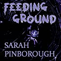 Feeding Ground Audiobook by Sarah Pinborough Narrated by Peter Bishop