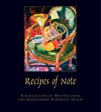 Recipes of Note, The Greensboro Symphony Guild, 0977839001