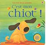 img - for C'EST MON CHIOT! book / textbook / text book