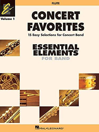 Concert Favorites Vol. 1 - Flute: Essential Elements Band Series (Essential Elements 2000 Band)