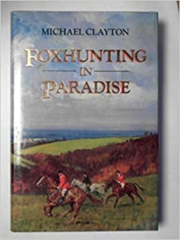About Foxhunting in Paradise