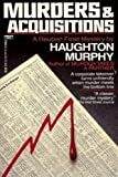 Murders and Acquisitions, Haughton Murphy, 0449216438