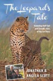 The Leopard's Tale, Jonathan Scott and Angela Scott, 1841624799