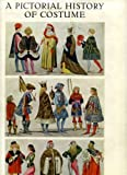 A Pictorial History of Costume, Wolfgang Bruhn and M. Tilke, 0302002693