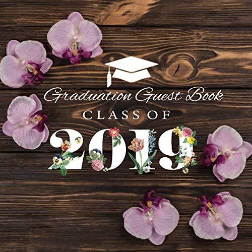 Graduation Guest Book Class of 2019: Graduation Guestbook Sign In Keepsake Memory Year Book Congratulation Message Log Book Celebrations Graduation Gifts ()
