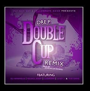 Double Cup (Remix) [feat. DJ Infamous, Young Jeezy, Ludacris, Juicy J & Game]