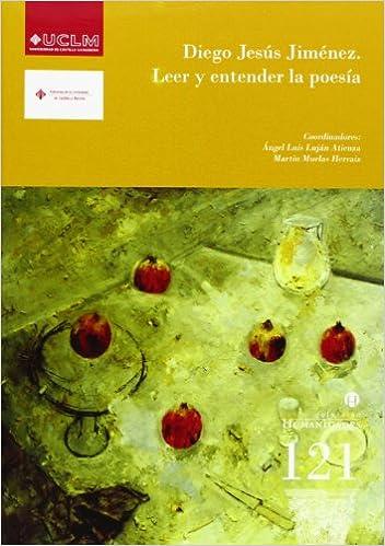 Descarga gratuita de libros electrónicos en formato pdf. Diego Jesús Jiménez. Leer y entender la poesía (HUMANIDADES) PDF iBook PDB 8484278115