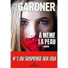 A même la peau (French Edition)