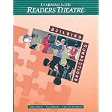 Learning with Readers Theatre:  Building Connections