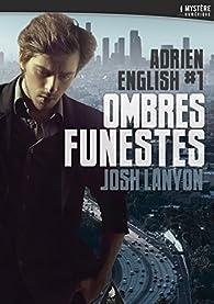 Adrien English, tome 1 : Ombres funestes par Josh Lanyon