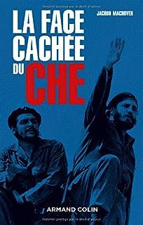 La face cachée du Che