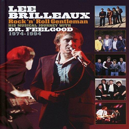 Dr. Feelgood - Lee Brilleaux Rock N Roll Gentleman - Zortam Music