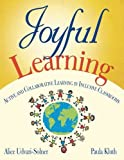 img - for Joyful Learning: Active and Collaborative Learning in Inclusive Classrooms book / textbook / text book